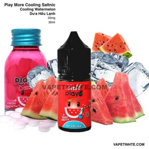 Play Saltnic (Dưa hấu lạnh) Cooling Watermelon Play More 30mg 30ml